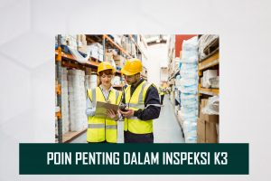 36. Poin Penting Inspeksi K3